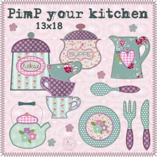 PimP your kitchen - 13x18 - Stickdateien