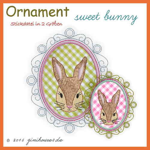 Stickdatei * ORNAMENT sweet bunny * Hase