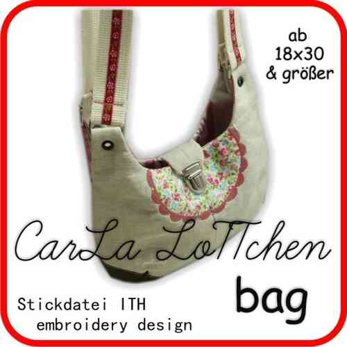 CarLa LoTTchen bag * Stickdatei Tasche * IN THE HOOP