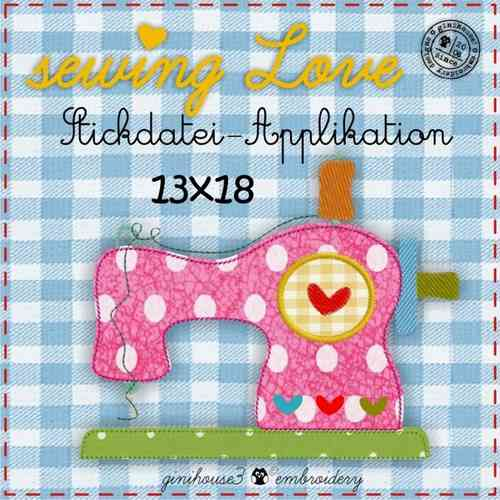 sewing LOVE Stickdatei Applikation 13x18