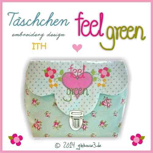 Stickdatei Tasche FEEL GREEN in the hoop ITH