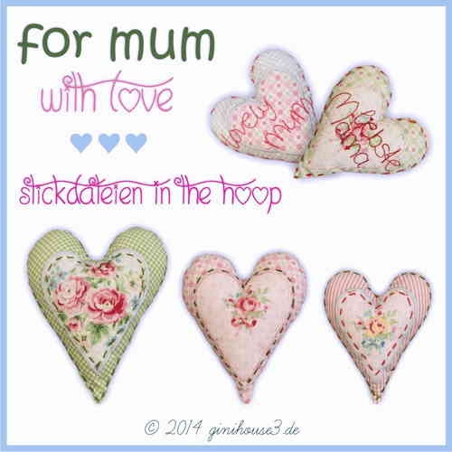 Stickdateien ITH ♥ for mum with LOVE ♥ Anhänger