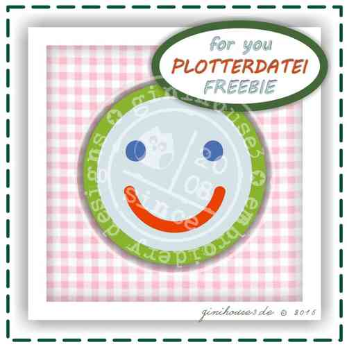PLOTTERDATEI - FREEBIE smile - DOWNLOAD