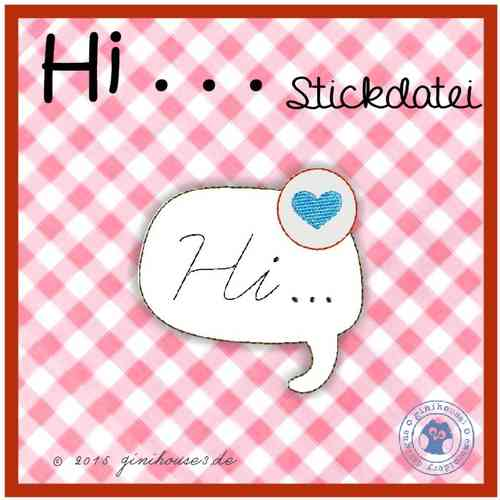 Stickdatei * Sprechblase Hi ...* 10x10 * Applikation