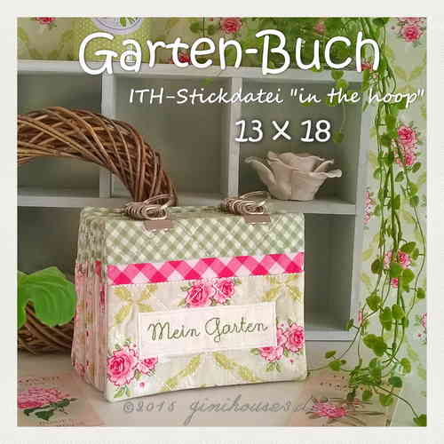 ITH * Stickdatei GARTEN-BUCH * 13x18 * in the hoop
